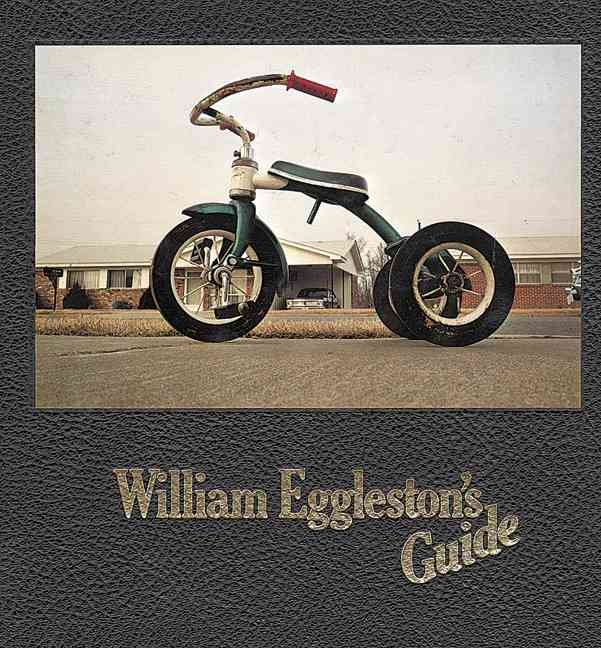 William Eggleston's Guide By Eggleston, William/ Szarkowski, John